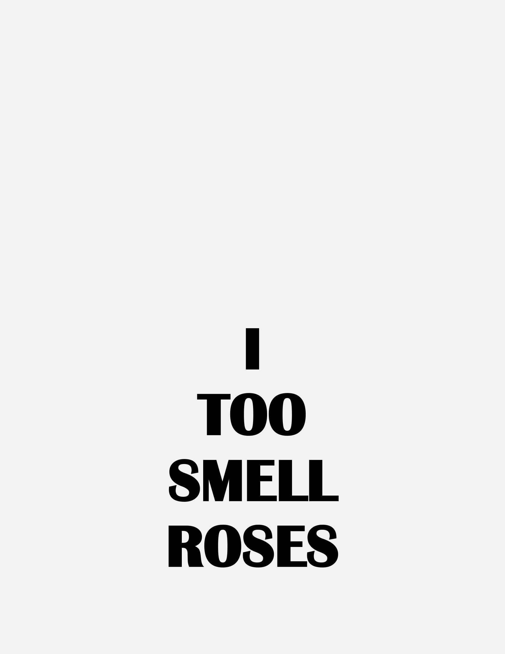 PLAYLIST -  I TOO SMELL ROSES