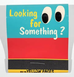 Looking for Something? (Use the Yellow Pages)