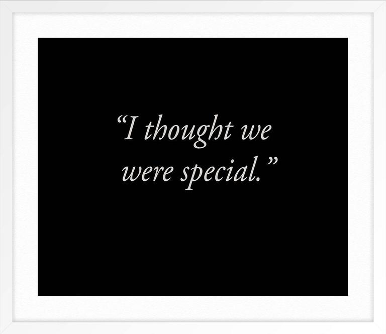 I Thought We Were Special - Black Print by Allison Wade