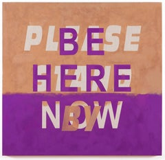 Be Here Now/Please Stand By
