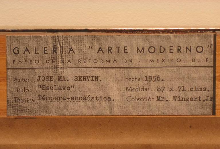 José Maria de Servin Esclavo 1956 Signed Lower-Right Encaustic and Tempera on Board 34.5 x 28.25 inches Exhibited: Galerie Arte Moderno