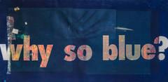 WhySoBlue?