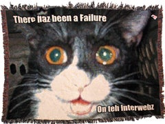 There has been a failure on teh Interwebz