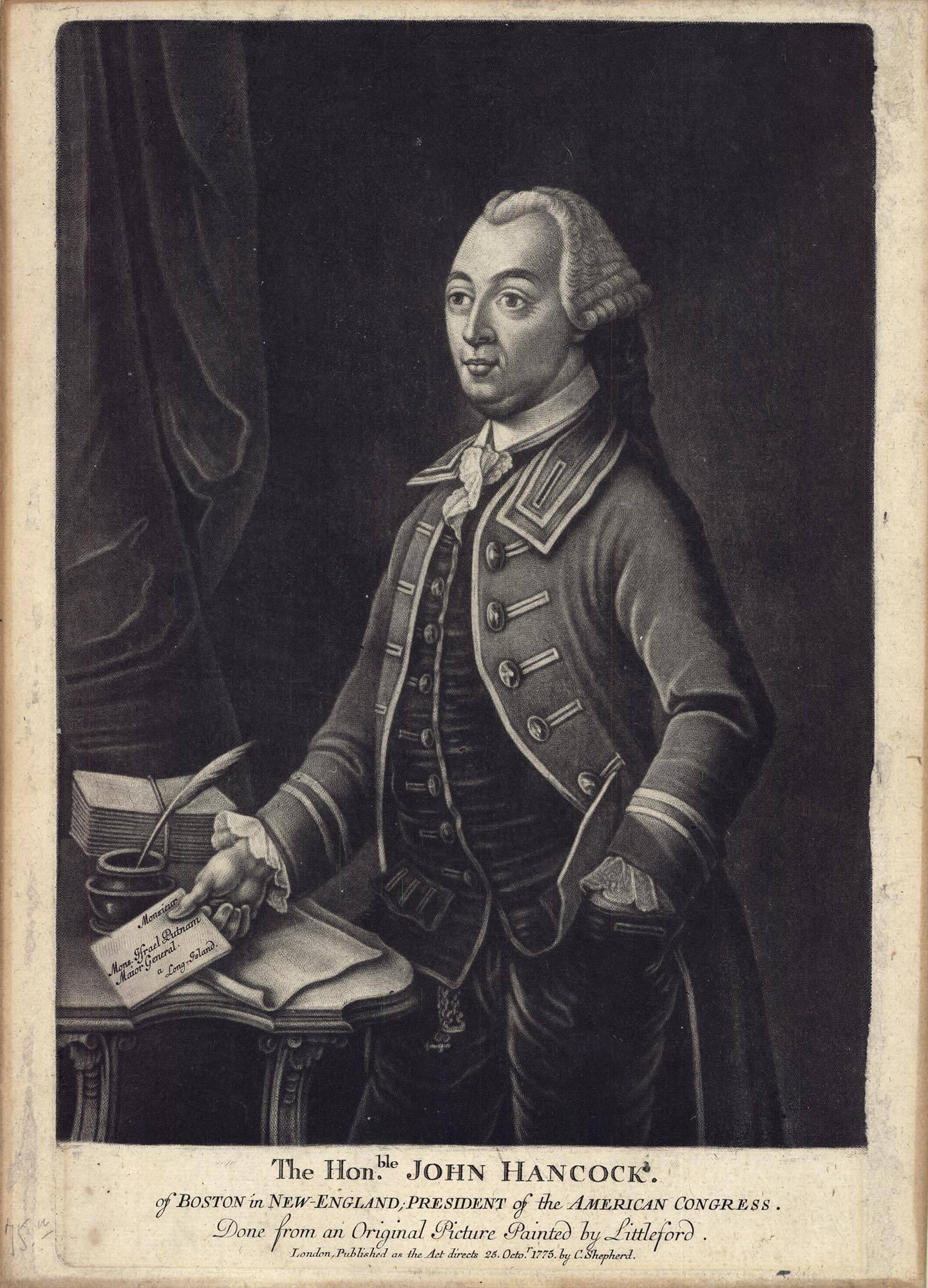 The Hon. John Hancock. : of Boston in New-England; . . .