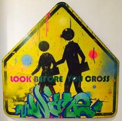 Look Before You Cross