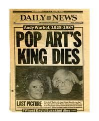 """""""Andy Warhol, 1928-1987: Pop Art's King Dies"""""""