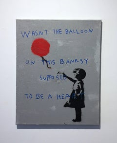 """Wasn't The Balloon On This Banksy Supposed To Be A Heart"""
