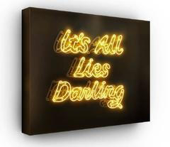 It's All Lies Darling - Neon Light Installation
