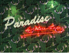 Paradise Is Where I Am - Neon Artwork
