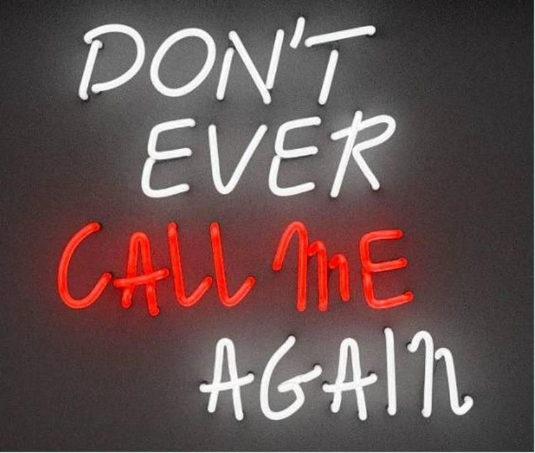 Don't Ever Call Me Again
