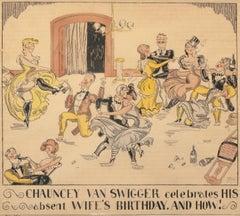 Chauncey Van Swigger Celebrates His Absent Wife's Birthday