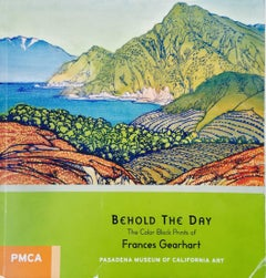 BEHOLD THE DAY -  Catalog for largest Gearhart retrospective exhibition