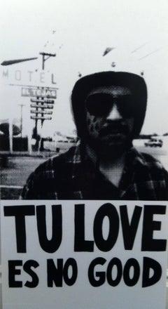 Tu Love Es No Good