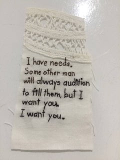 I Have Needs- written embroidery on fabric