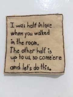 Half in Love- written embroidery on fabric
