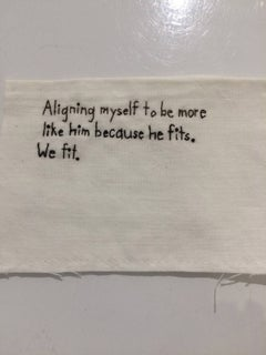 Aligning Myself- written embroidery on fabric