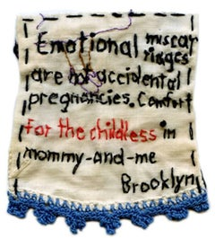 Emotional Miscarriages- written embroidered fabric