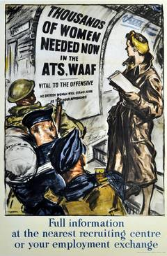 Original Vintage World War Two Poster - Women Needed Now in the ATS, WAAF