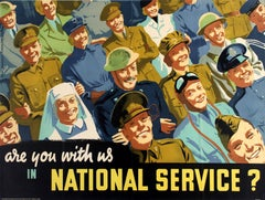 """Original British World War Two Poster - """"Are You With Us In National Service?"""""""