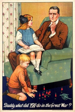 Original World War One Propaganda Poster: Daddy What Did YOU Do In The Great War