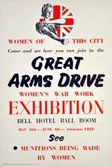 Original World War Two Poster: Great Arms Drive - Women's War Work Exhibition