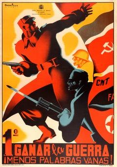 Original Vintage Spanish Civil War Poster - First Win The War Fewer Idle Words!