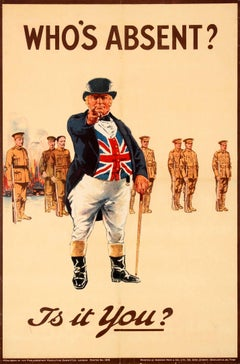 Original Iconic WWI Recruitment Poster - Who's Absent? Is It You? - John Bull UK
