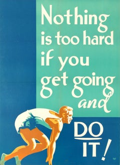 Original Vintage Motivation Poster Nothing Is Too Hard If You Get Going & Do It!