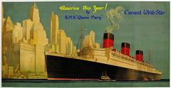 Very Rare Original 1930s Cunard White Star Queen Mary Poster: America This Year!