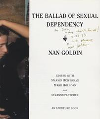 Nan Goldin: The Ballad of Sexual Dependency (Inscribed by Nan Goldin)
