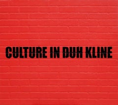 Culture in Duh Kline, Text Based Painting, Adam Mars, Cultural Commentary