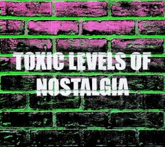 Toxic Levels of Nostalgia, 2015, Adam Mars, Acrylic, Spray Paint, Faux Brick