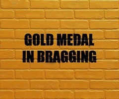 Gold Medal In Bragging, 2015, Adam Mars, Acrylic, Spray Paint, Faux Brick, Text