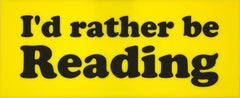 I'd Rather be Reading (yellow)