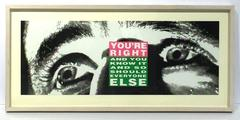 Barbara Kruger - You're Right And You Know It