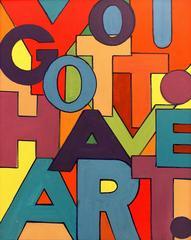 You Gotta Have Art