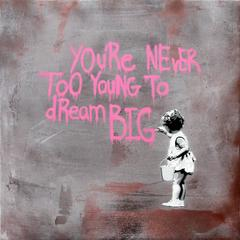 You're Never Too Young to Dream Big