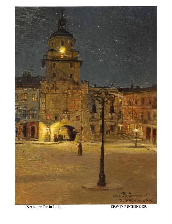 Erwin Puchinger Still-Life Painting - Krakauer Tor in Lublin