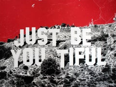 Just Be You Tiful Hollywood Hills (red edition)