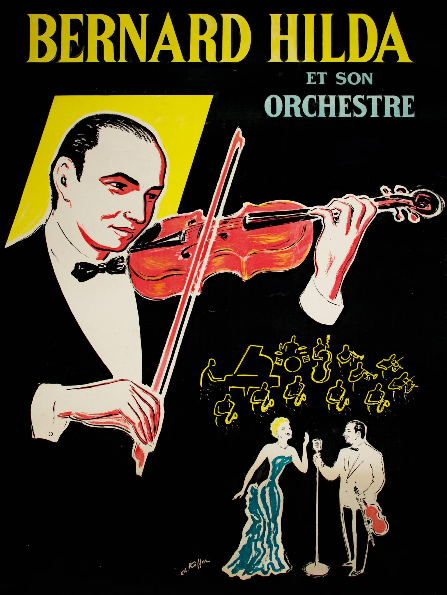 """""""Bernard Hilda Et Son Orchestre,"""" Vintage Poster signed by Charles Kiffer"""