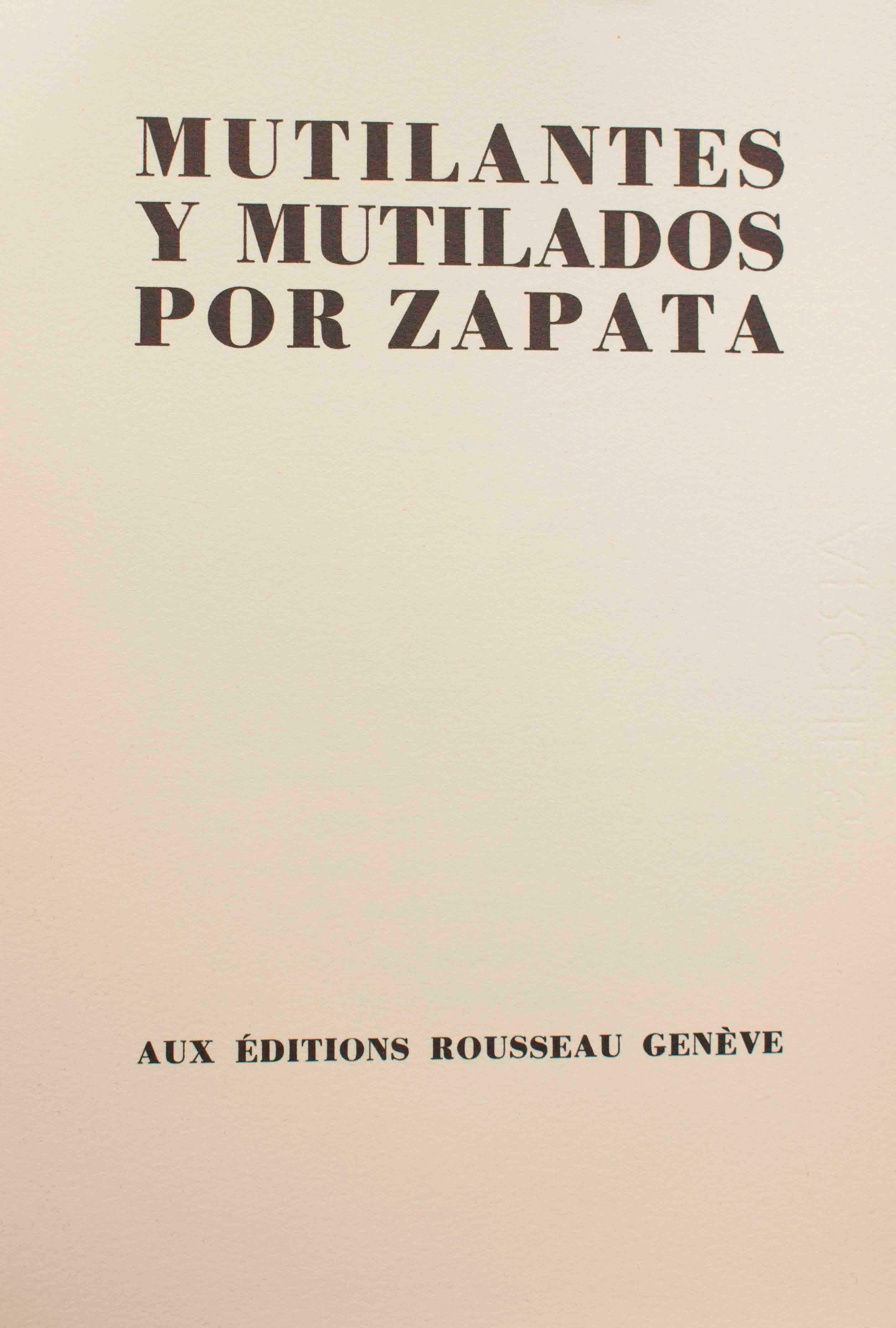 Mutilantes y Mutilados por Zapata