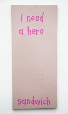 I Need a Hero Sandwich