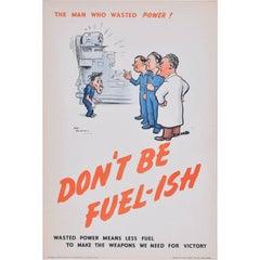 H. M. Bateman Don't be Fuel-ish Original Vintage Poster World War 2 Home Front