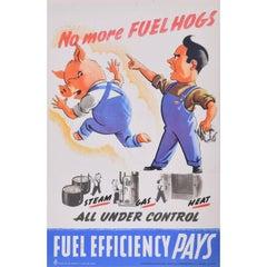 No more Fuel Hogs Original Vintage Poster World War II Home Front Efficiency