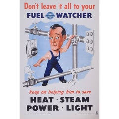 Don't leave it all to your fuel watcher Original Vintage Poster WW2 Home Front