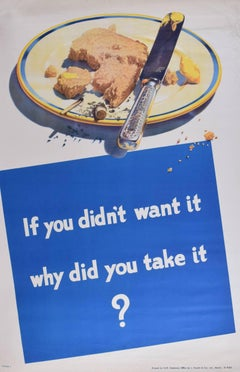 Original HMSO WW2 Poster Propaganda 'If You Didn't Want it Why Did You Take It?'