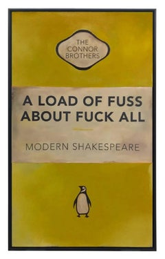 A Load 0f Fuss About Fuck All - Yellow