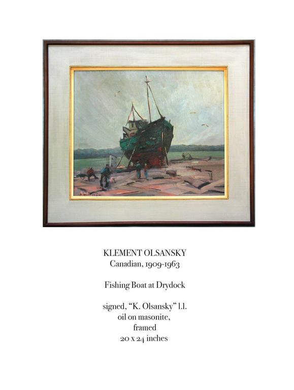"""Klement Olsansky painting, oil on Masonite, Titled """"Fishing Boat at Drydock"""", Canadian 1909-1963, The painting is circa 1945, Signed """"K. Olsansky"""" 1.1. on lower left. The painting measures 24"""" inches x 20""""-inches x"""