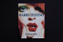 Mario Testino, In Your Face, 1st Edition, MFA Boston, Taschen Verlag, 2012