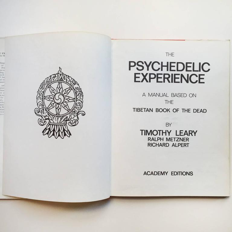 British Timothy Leary–The Psychedelic Experience, First UK Edition, 1971 For Sale